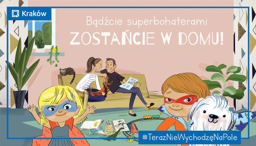 Bądźcie superbohaterami: zostańcie w domu!